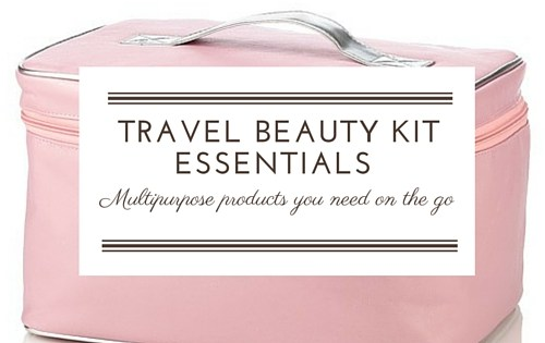 beauty must haves while travelling