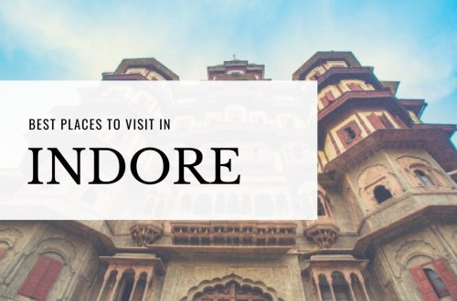 Best places to visit in Indore