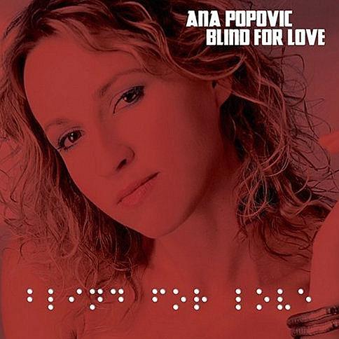 ana-popovic-blind-for-love