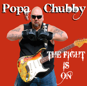 popa-chubby_the-fight-is-on