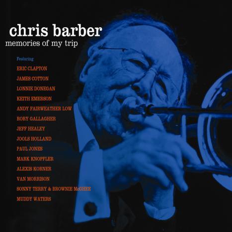 Chris Barber - Memories Of My Trip