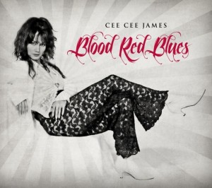 Cee Cee James - Blood Red Blues
