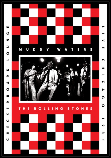 Muddy Waters & Rolling Stones - Live at The Checkerboard Lounge Chicago 1981