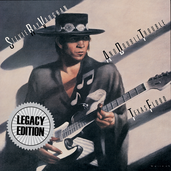 Texas Flood - 30th Anniversary Legacy Edition