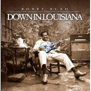 bobby-rush_down-in-louisiana