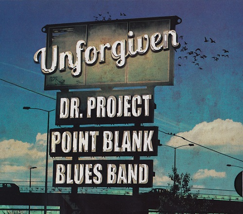 dr-project-point-blank-blues-band-unforgiven