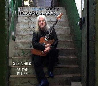 Howard Glazer - Stepchild of the Blues