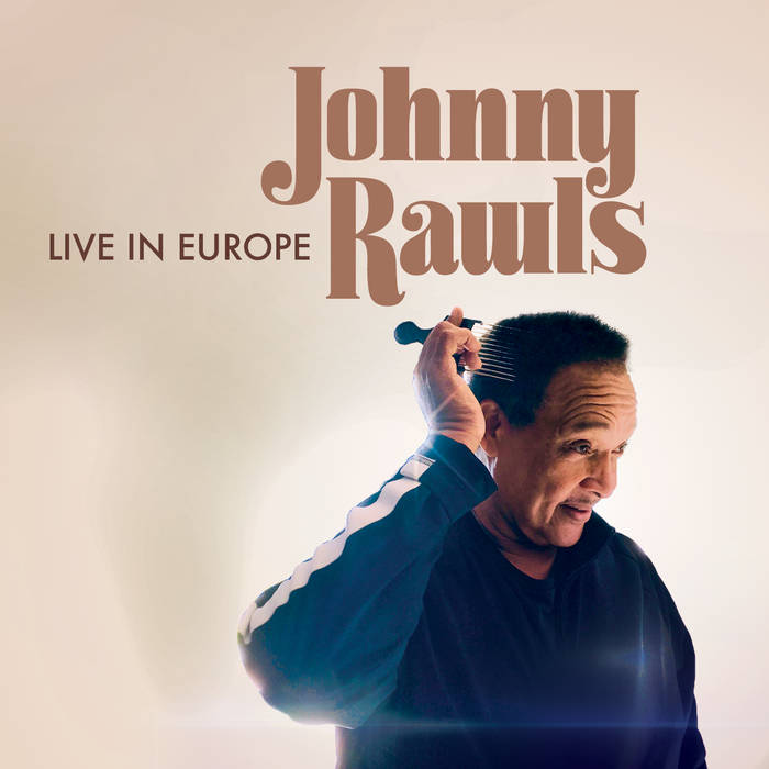Johnny Rawls – Live In Europe