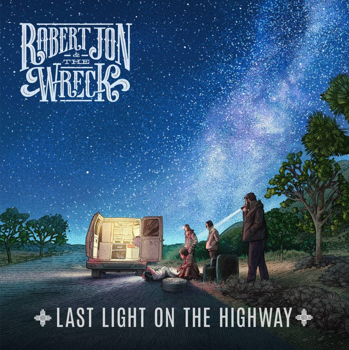 Robert Jon & The Wreck - Last Light On The Highway