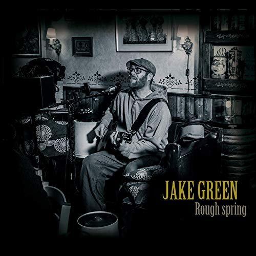 Anmeldelse: Jake Green: Rough spring (DME 11131)
