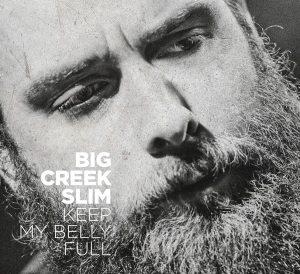 big-creek-slim-2016-keep-my-belly-full-compact-disc