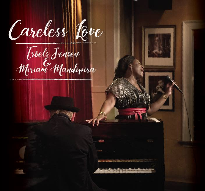 Anmeldelse: Troels Jensen & Miriam Mandipira: Careless love (Straight Shooter SHOT 020)
