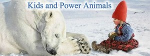 Kids and Power Animals