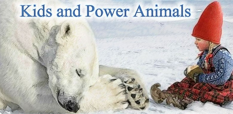 Kids and Power Animals