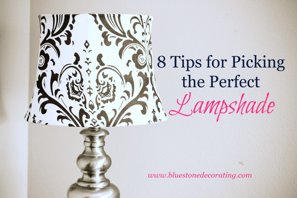8 Tips for Picking the Perfect Lampshade