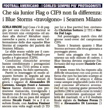 "La Settimana 18/03/2011 : Che sia Junior Flag o CIF9 non fa differenza: i Blue Storms ""travolgono"" i Seamen Milano"