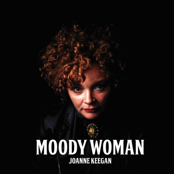 +Joanne Keegan - Moody Woman