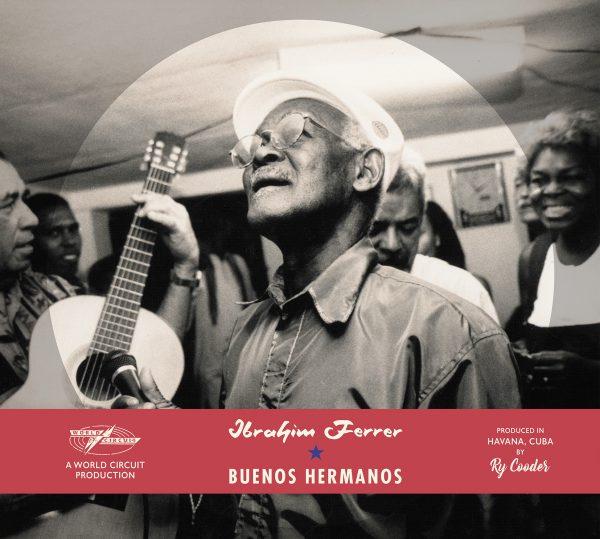 +Ibrahim Ferrer - Buenos Hermanos (speciale editie)