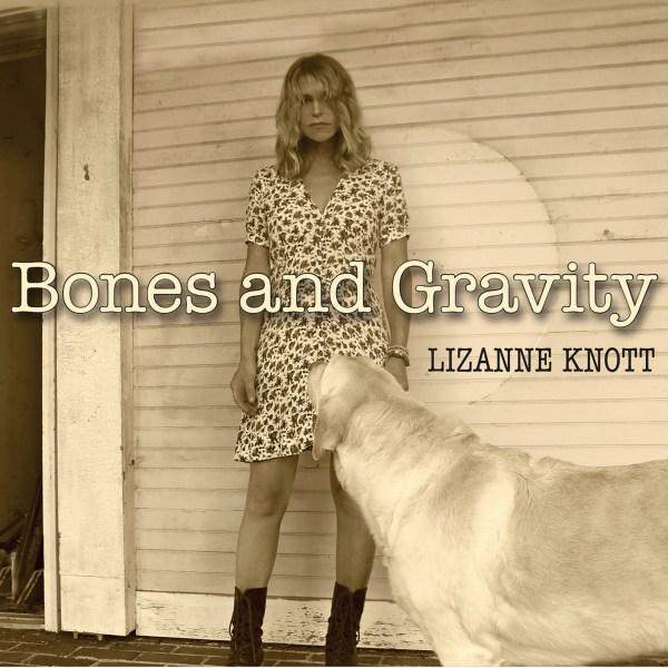 +Lizanne Knott - Bones and Gravity