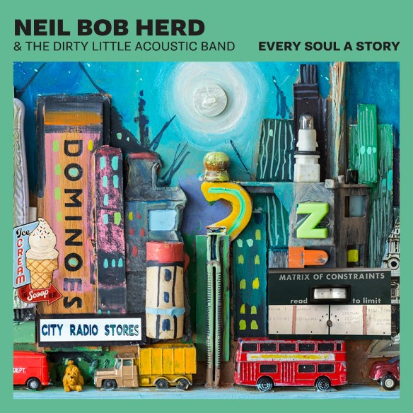 Resultado de imagen de Neil Bob Herd & The Dirty Little Acoustic Band - Every Soul a Story label