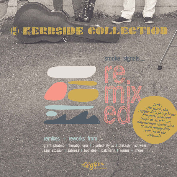 +++The Kerbside Collection - Smoke Signals – Remixed