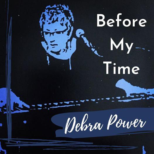 Debra Power - Before My Time