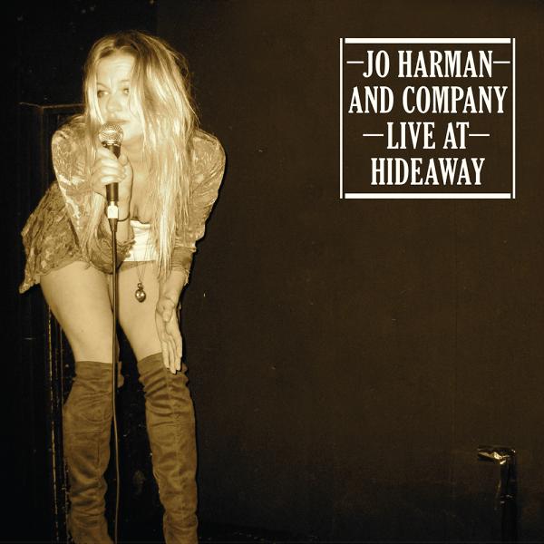 Jo Harman & Company - Live At Hideaway - 10th Anniversary Edition