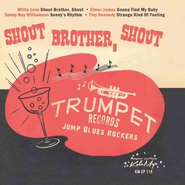Various Artists - Trumpet Records Blues Rockers – Shout Brother, Shout
