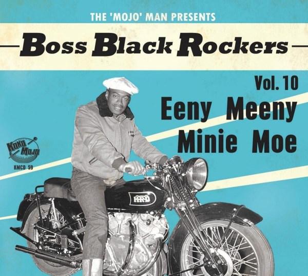 Various Artists - Boss Black Rockers Volume 10 - Eeny Meeny Minie Moe