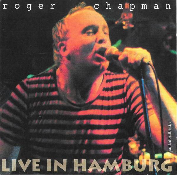 Roger Chapman - Live in Hamburg