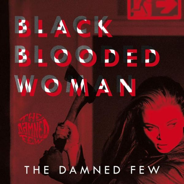 The Damned Few - Black Blooded Woman