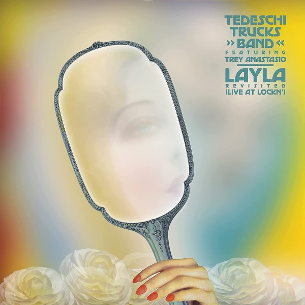 Tedeschi Trucks Band – Layla Revisited (Live At Lock')