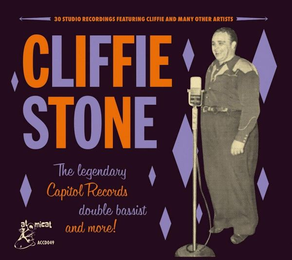 Various Artists - Cliffie Stone The Legendary Capitol Records Double Bassist And More!