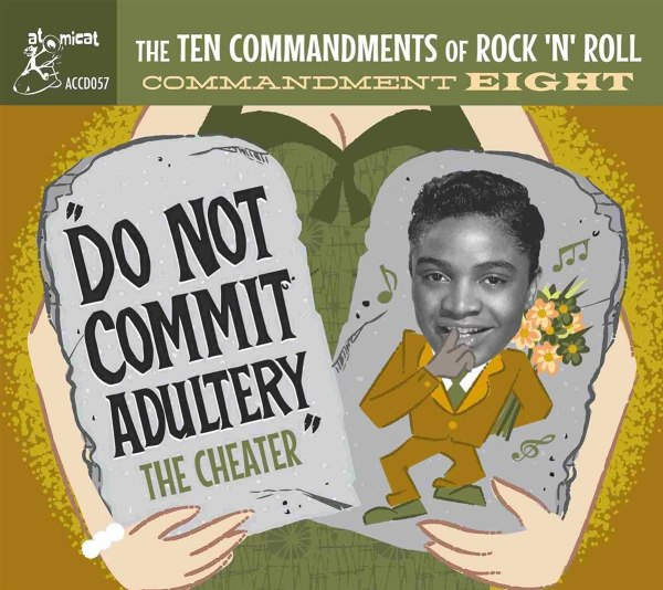 Various Artists - The Ten Commandments Of Rock 'n' Roll Commandment Eight – Do Not Commit Adultery – The Cheater