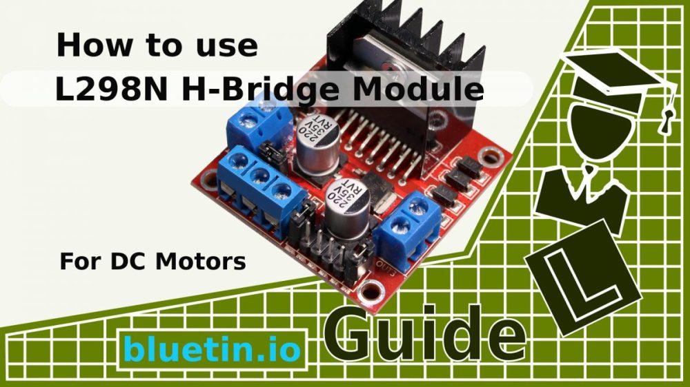 medium resolution of l298n h bridge dc motor driver module quick start guide bluetin io wiring diagram in addition l298 dual h bridge motor driver on wiring