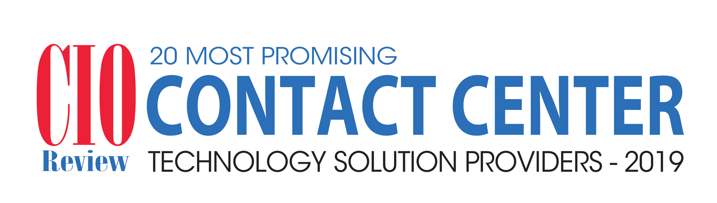 CIOReview 20 Most Promising Contact Center Technology Solutions Providers - 2019