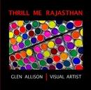 Thrill Me Rajasthan (12x12 Edition)