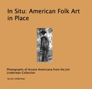 In Situ: American Folk Art in Place