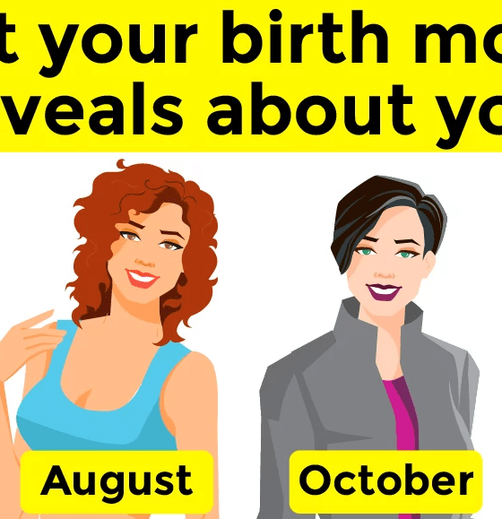 Your birth month could tell a lot about you! 13