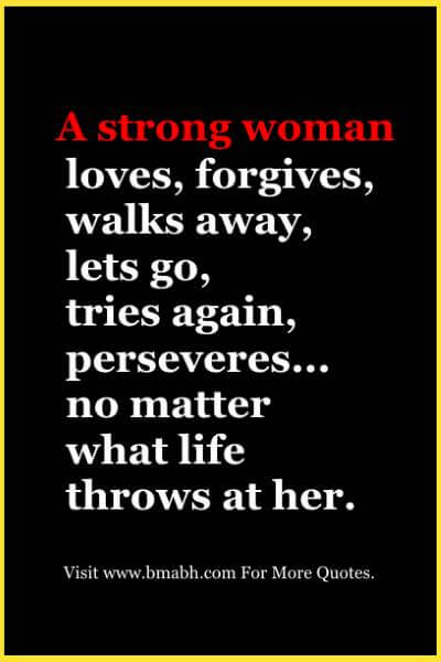 Strong Life Quote Glamorous 100 Inspirational Strong Women Quotes To Empower You  With Pictures