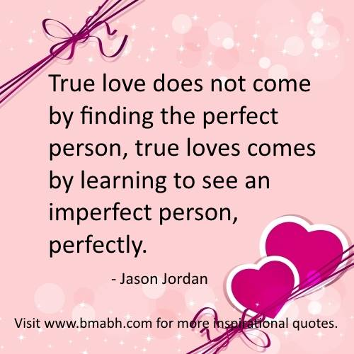 Imperfect Love Quotes Fascinating Best True Love Quotes For Him And Her