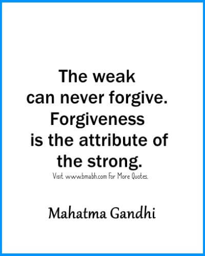 The best forgiveness quotes sayings and phrases