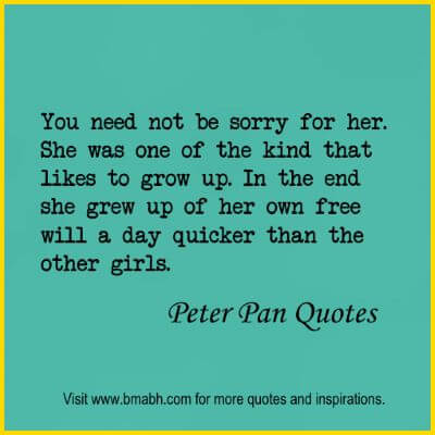 Peter Pan Quotes about growing up www.bmabh.com #Wendy