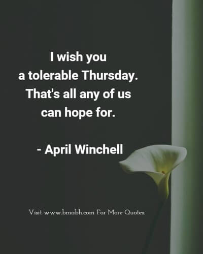 Motivational Quotes for Thursday - Happy Thursday Quotes