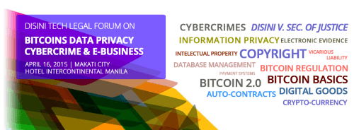 Disini Tech Legal Forum on Bitcoins Data Privacy Cybercrime & E-Business