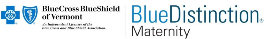 Brattleboro Memorial Hospital is designated as a Blue Distinction Center for Maternity Care by Blue Cross and Blue Shield of Vermont, an independent licensee of Blue Cross Blue Shield Association.