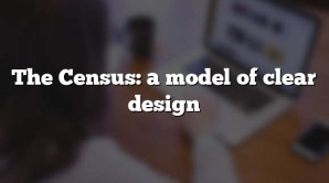 The Census: a model of clear design