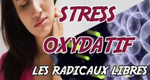 STRESS OXYDATIF RADICAUX LIBRES