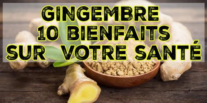 Gingembre - Vertus et bienfaits du gingembre