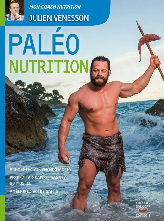 Paléo Nutrition de Julien Venesson